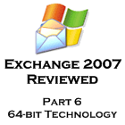 Exchange 2007 - part 6 - 64bit tech